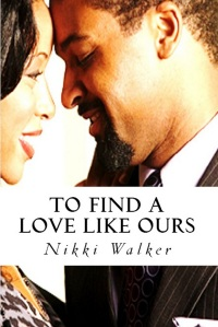 to find a love like ours createspace 12-14