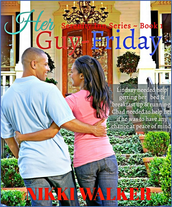 1 Her Guy-Friday Serenity Inn1